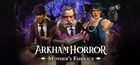 Arkham Horror Mother's Embrace Download Free PC Game for Mac