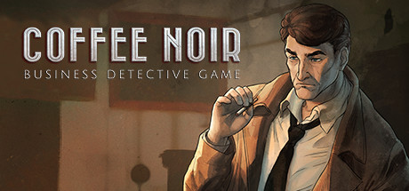Coffee Noir Business Detective Game Download Free PC Game for Mac
