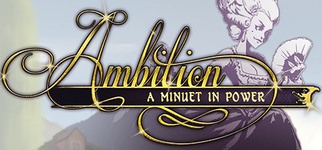 Ambition A Minuet in Power Download Free PC Game for Mac