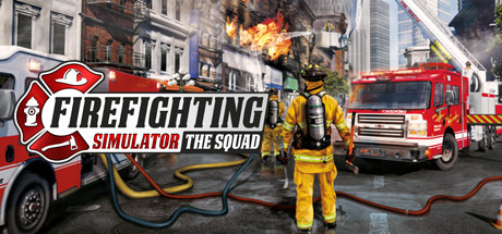 Firefighting Simulator The Squad Download PC Free Game For Mac