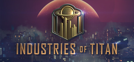 Industries of Titan Download Free PC Game for Mac