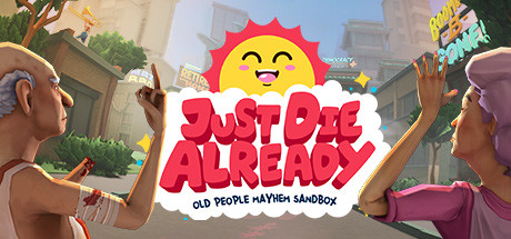 Just Die Already Full Version Download Free PC Game
